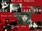 Blood - The Last Vampire …